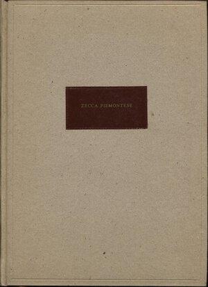 obverse: A.A.V.V. - Raccolta di 5 manifesti camerali riguardanti le monete dei Savoia delle monete del 1755 - 1797 - 1814. Torino,1814-1815. pp. 10, con ill. ril. cart. con tasselo. Buono stato, rari.