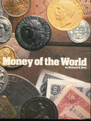 obverse: Doty R.G. - Money of the world. London, 1978, pp. 240 con numerosi cenni storici e foto in b/n. Copertina rigida cartonata con sovracoperta. Buono stato.