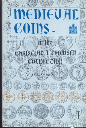 obverse: ERSLEV K. - Medieval coins in the Christian J. Thomsen collection. Byzantine, dark ages, crusaders, islamic, england, serbia, italy, spain, portugal, france and the low countries. New York, 1992. pp. 390, tavv. 4 + 22. ril. editoriale, buono stato.