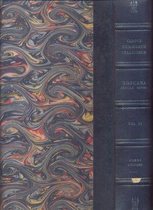 obverse: A.A.V.V. - Corpus Nummorum Italicorum; Vol. XI  Toscana zecche minori. Bologna, 1973. pp. 452, tavv. 27. ril. editoriale, buono stato,