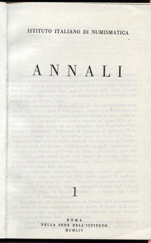 obverse: A.A.V.V. – Annali  Ist. Ital. di Num. N 1. Roma, 1954. Pp. 242, tavv. 9. Ril. tutta pelle. Copia fotostatica. Buono stato.