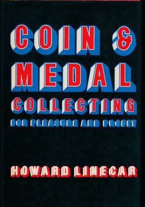 obverse: Linecar H. - Coin & medal collecting. For pleasure and profit. London, 1971, pp. 129 con foto in b/n. Buono stato.