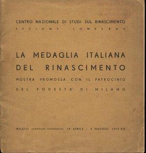 obverse: A.A.V.V. – La medaglia italiana del rinascimento.  Milano, 1941.  Pp. 33, tavv. nel testo. ril. ed. sciupata, buono stato, raro.