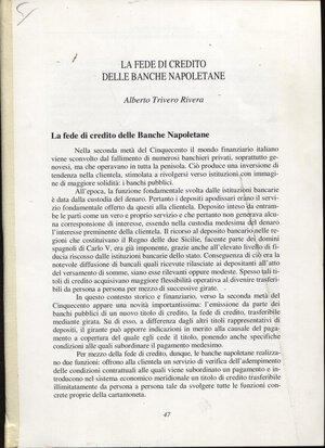 obverse: TRIVERO RIVERA  A. -  La Fede di Credito delle banche napoletane. Formia, 2013. Pp. 47 – 70. Ill. nel testo. ril. ed. buono stato, importante lavoro.