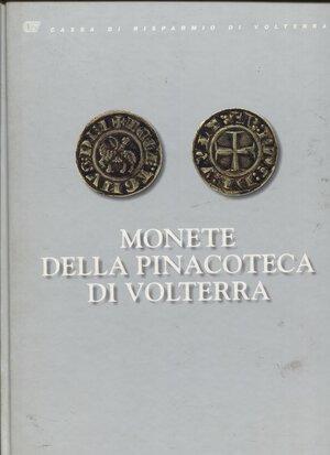 obverse: VILLORESI R. -  Monete della Pinacoteca di Volterra. Pisa 1993. Pp. 87, tavv. e ill. a colori nel testo. ril ed. buono stato.