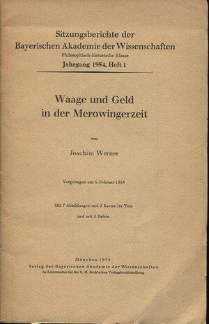 obverse: WERNER  J. -  Waage und  Geld in der Merowingerzeit. Munchen,  1954.  Pp. 40,  tavv. 2 + ill nel testo. ril. ed. buono stato, raro e importante.