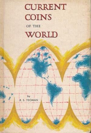 obverse: Yoeman R.S. - Current coins of the world. USA, 1966, pp. 250 con foto in b/n, descrizione delle monete e valutazioni di mercato. Discreto stato.