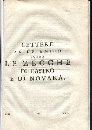 obverse: ANONIMO. -  Lettere ad un amico sopra le zecche di Castro e di Novara. Bologna, 1789.  Pp. 355 – 372,  tavv. 2. Ril tutto similpelle con scritte al dorso, ottimo stato, raro.
