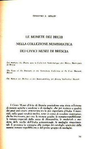 obverse: Arslan E. – Le monete dei bruzi nella collezione numismatica dei Musei Civici di Brescia. Pp. 12 + 3 tavole in b/n. Ottimo stato