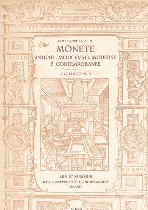 obverse: Ars et Nummus Nascia - Asta 3 1963 Collezione Dr. V.M. monete antiche, medievali, moderne e contemporanee
