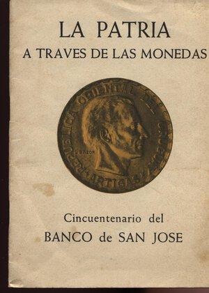 obverse: A.A.V.V. -  La Patria a traves de las monedas. Cincuentenario del Banco de San Jose.  San Jose 1959.  Pp. 41, ill. nel testo. Ril. ed. Buono stato.