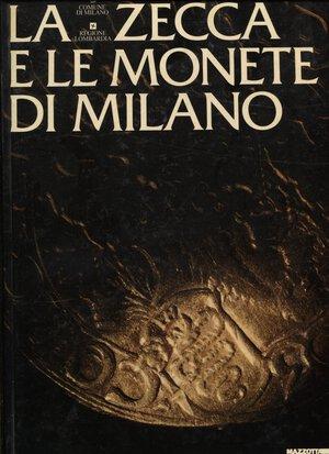 obverse: A.A.V.V. -  La zecca e le monete di Milano.  Milano, 1983,  pp. 342, tavv. e ill. nel testo, a colori e b\n.  ril. ed. buono stato.