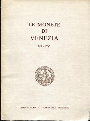 obverse: A.A.V.V. -  Le monete di Venezia 814 – 1595. Venezia, 1973.  Pp. 136, ill. nel testo. ril. ed. buono stato.