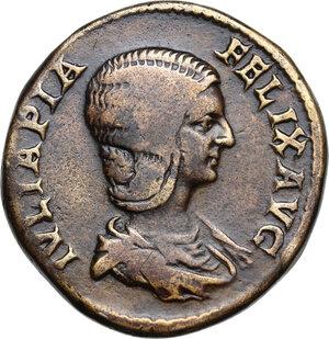 obverse: Julia Domna, wife of Septimius Severus (died 217 AD).AE Sestertius, struck under Caracalla, c.211-217 AD
