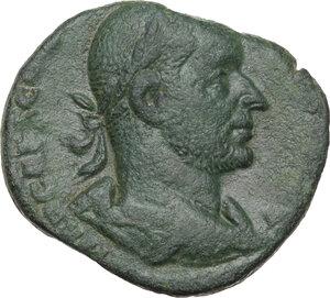 obverse: Trebonianus Gallus (251-253).AE Sestertius. Special emission, August-October 251 AD