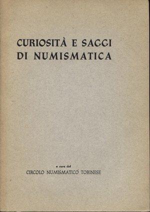 obverse: A.A.V.V. -  Saggi e curiosità di numismatica.  Torino, 1952. Pp. 87, ill. nel testo. ril. ed. buono stato.
