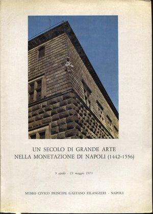 obverse: A.A.V.V. -  Un secolo di grande arte nella monetazione di Napoli ( 1442 – 1556). Napoli, 1973. Pp. 177, tavv. e ill. nel testo a colori e b\n. ril. ed. buono stato, raro.