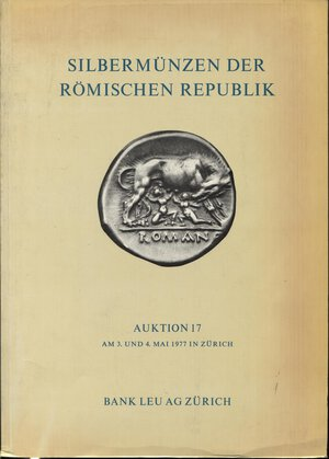 obverse: BANK  LEU AG. – Auktion, 17. Zurich, 3 – Mai, 1977. Collection  E. Nicolas. Silbermunzen der Romische Republik.  Pp. 88,  nn. 913,  tavv. 41. Ril. ed. lista prezzi val. e agg. buono stato, importante vendita. Spring 422