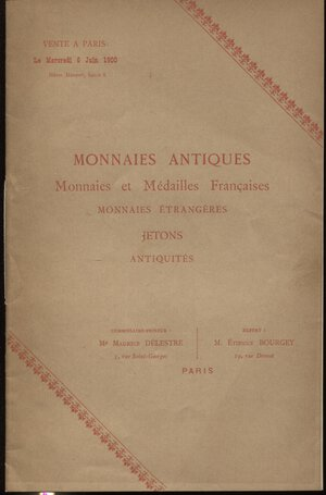 obverse: BOURGEY E. – Paris, 6 – Juin, 1900. Monnaies antiques, monnaie et medailles francaise, entrangeres, jeton, antiquites. Pp. 21, nn. 333. Ril. editoriale, buono stato, Spring, manca.