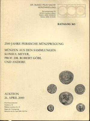 obverse: BUSSO PEUS NACH. – Frankfurt  a. Main, 26 – April, 2000.  2500 jahre persische munzpragung. Sammlung  Konsul Meyer – Sammlung Robert Gobl.  Pp. 99,  nn.5001 – 6493,  tavv. 58.  Ril. ed. buono stato, importanti collezioni.