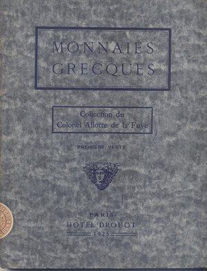 obverse: FLORANGE – CIANI. –  Paris, 17 – Fevrier – 1925.  Monnaies Grecques. Collection du Allotte de la Fuye. Premiere vente.  pp. 110, nn. 1842, tavv. 31. Ril. ed, importante e raro. SPRING 185