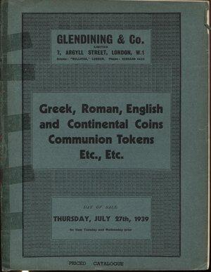 obverse: GLENDINING & CO. – London, 27 – July, 1939. Greek, Roman, english and continental coins, communion tokens. Pp. 23, nn. 290. Ril. editoriale sciupata, buono stat,.raro, Spring, 226.