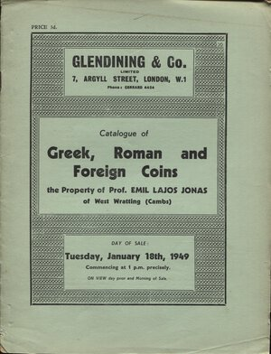 obverse: GLENDINING &  CO. London, 18 – Juanary, 1949. Collection Prof. EMIL LAJOS JONAS. Greek, roman and foreign coins. Pp. 23, nn. 234, no tavv. Ril. editoriale, buono stato, Spring, 215.