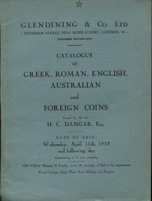 obverse: GLENDINING & CO.  LTD. London, 15 – April, 1953. Collection H. C. DANGAR. Catalogue of greek, roman, english, australian and foreign coins. Pp. 40, nn. 520, tavv. 8. Ril. editoriale, buono stato, lista nomi partecipanti, Spring,-