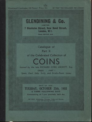 obverse: GLENDINING & CO. London, 25 – October, 1955. Catalogue of Part II of the celebrated collection of coins formed by the late RCHARD CYRIL LOKETT.  GREKK  part I ( Spain, Gaul,  Italy, Sicily and siculo-punic issues. Pp.130, nn. 987, tavv. 38. Ril. editoriale, buono stato, Spring, 232.