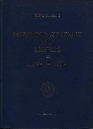 obverse: BARZAN  R. -  Prezziario generale delle monete di Casa Savoia. Firenze, 1970.  Pp. 314, ill. nel testo. ril. ed. ottimo stato. importante prezziario, segue l'ordine dei 3 vol. sel Simonetti.