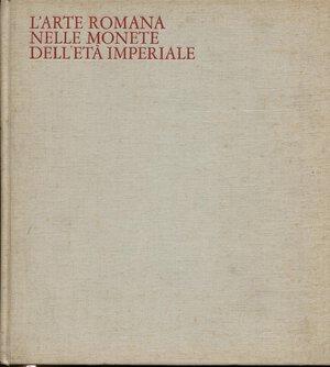 obverse: BREGLIA L. – L' arte romana nelle monete dell'età imperiale. Milano, 1968. Pp. 230, tavv. 99, con ingrandimenti. Ril. ed. manca la sovracoperta, buono stato, importante.