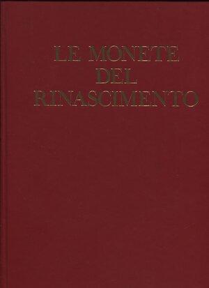 obverse: CAIROLA  A. -  Le monete del Rinascimento.  Roma, 1973. Pp. 286, ill. b\n + tavv. a colori nel testo. ril. ed. buono stato.