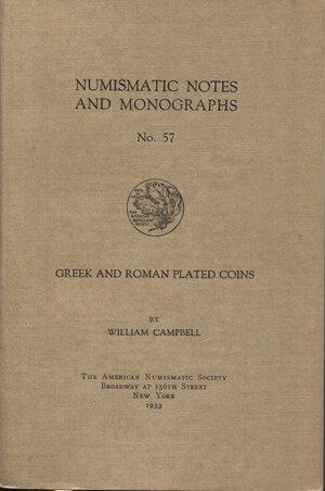 obverse: CAMPBELL  W. -  Greek and Roman plated coins.  New York, 1933.  Pp. 174, tavv. e ill. nel testo. ril. ed. ottimo stato.