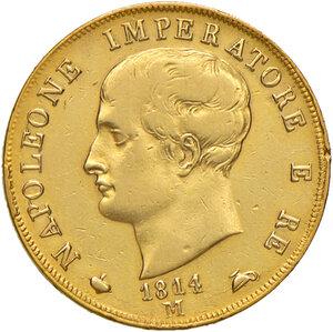 obverse: Milano. Napoleone I imperatore e re d Italia (1805-1814). Da 40 lire 1814 AV. Pagani 17a. Crippa 25/G. MIR 488/7. Buon BB/q.SPL