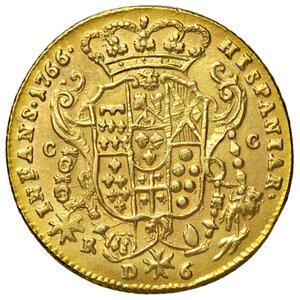 reverse: Napoli. Ferdinando IV di Borbone (1759-1816). Da 6 ducati 1766 (sigle CC-R; Cesare Coppola m.d.z. e Giovanni Russo m.d.p.) AV gr. 8,10. Pannuti-Riccio 8. MIR 352/11. Lievemente tosata, SPL