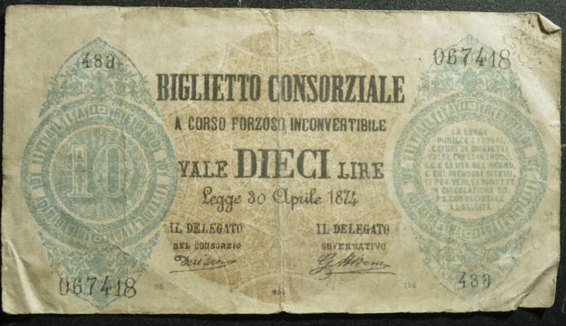 obverse: Cartamoneta.10 LIRE BIGLIETTO CONSORZIALE REGNO D ITALIA 30/04/1874 BB.