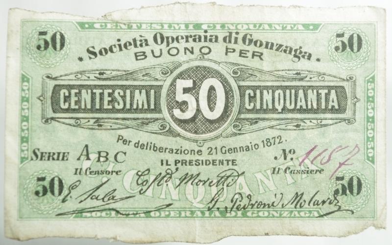 obverse: Cartamoneta.Societ Operaia di Gonzaga.Buono per 50 Centesimi. Per deliberazione di 21 gennaio 1872.BB+