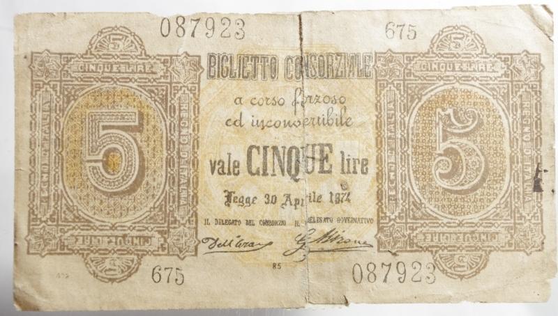 obverse: Cartamoneta.Biglietto Conserziale. vale CINQUE Lire legge 30 aprile 1874.Nastro sul rovescio.BB.Raro