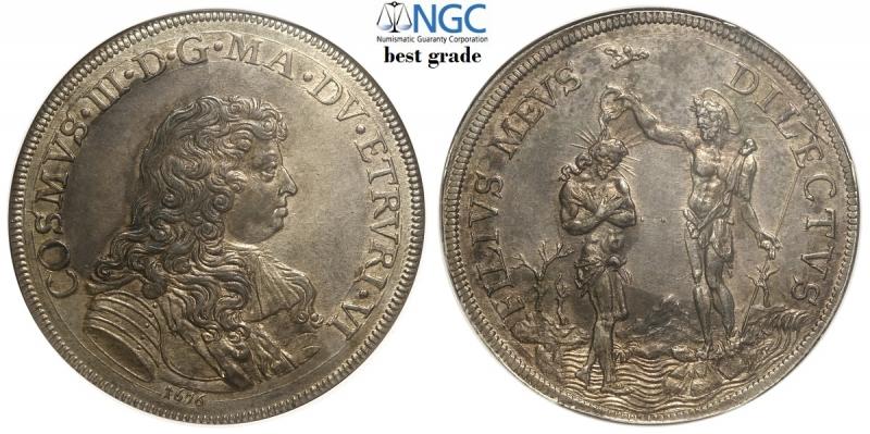 obverse: Firenze, Cosimo III Dè Medici, Piastra d argento 1676, Ag mm 44,5 ottima conservazione, in slab NGC MS61 (miglior esemplare sigillato NGC)