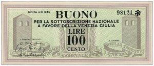 obverse: BUONO da 100 Lire per la sottoscrizione a favore della Venezia Giulia.