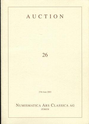 obverse: ARS CLASSICA AG. – Auction 26. Zurich,  27 – June, 2003. Monete e medaglie di zecche italiane. monete e medaglie napoleoniche, world coins.  Pp. 369,  nn. 2501 – 3369,  tavv. 84, + 4 a colori. ril. ed. ottimo stato.