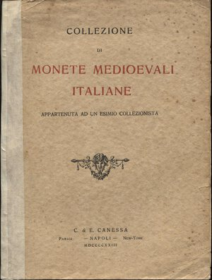 obverse: CANESSA  C.& E. -  Napoli, 9 – Luglio, 1923. Collezione di monete medioevali appartenuta ad un esimio collezionista.  Pp. 57,  nn. 720,  tavv. 11. Ril. ed. sciupata, buono stato lista prezzi agg. raro.