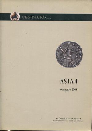 obverse: CENTAURO. Asta 4. Macerata, 6 maggio 2008. Pp. 112, nn.857 + 290. Ill. a colori nel testo. Ril.ed. Buono stato.