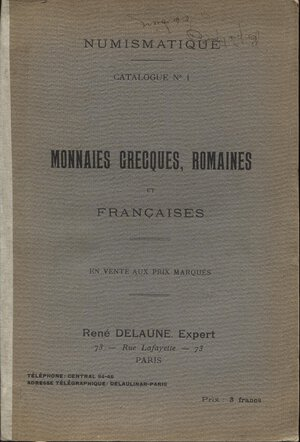 obverse: DELAUNE  R. -  Catalogue N 1. Paris, s.d. Monnaies grecques, romaines et francaise.  Pp. 66, nn. 1069,  tavv. 8. Ril. ed. sciupata, interno buono stato.  Spring  manca