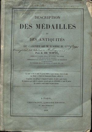 obverse: DE WITTE  J. -  Paris, 28 – Janvier, 1856. Collection H. Greppo. Medailles  antiquites.  Pp. 255,  nn. 1655 + 250 de antiquites, tavv. 3. Ril. ed. molto sciupata, leggero alone nelle tavole in alto, interno buono stato, raro.