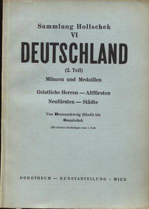 obverse: DOROTHEUM. – WIEN, 25 – Marz, 1958. Sammlung Karl Hollschek. VI. Teil. 2 Detschaland.  Pp. 55,  nn. 1395 – 2581,  tavv. 12. Ril. ed. buono stato, lista prezzi.