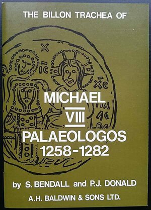 obverse: BENDALL S., DONALD P.J. -  The Billon Trachea of Michael VIII Palaeologos 1258-1282 A.H. Baldwin & Sons, 1974. Brossura ed., pp. 47., disegni in b/n. Come nuovo.