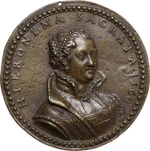 obverse: Girolama Sacrata, nobildonna ferrarese.. Medaglia uniface 1560