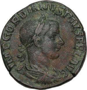 obverse: Gordian III (238-244 AD).. AE Sestertius, c. 242-243 AD