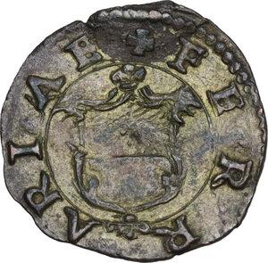 reverse: Ferrara.  Alfonso II d Este (1559-1597). Quattrino